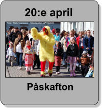20:e april Påskafton