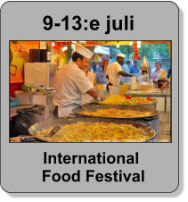 9-13:e juli International  Food Festival
