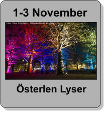 1-3 November Österlen Lyser